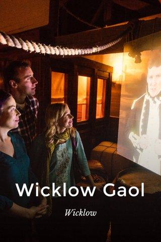 Wicklow Gaol Wicklow