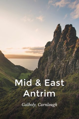 Mid & East Antrim Galboly, Carnlough