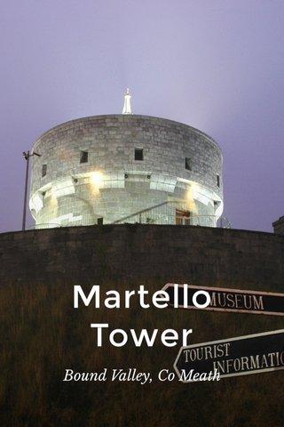 Martello Tower Bound Valley, Co Meath