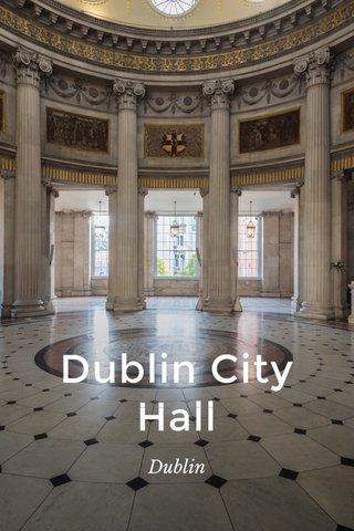 Dublin City Hall Dublin