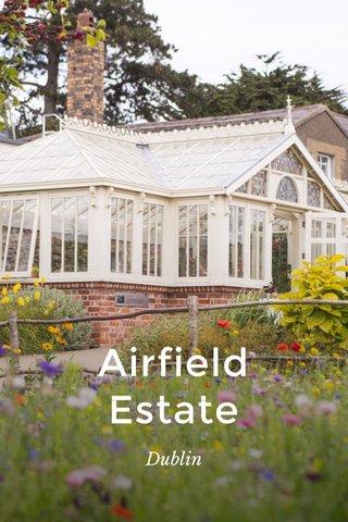 Airfield Estate Dublin