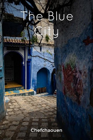 The Blue City Chefchaouen
