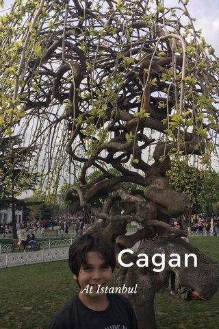 Cagan At Istanbul
