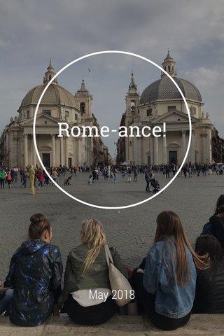 Rome-ance! May 2018