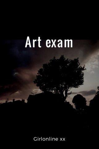 Art exam Girlonline xx
