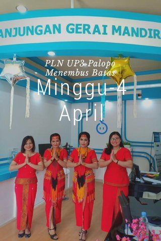 Minggu-4 April PLN UP3 Palopo Menembus Batas