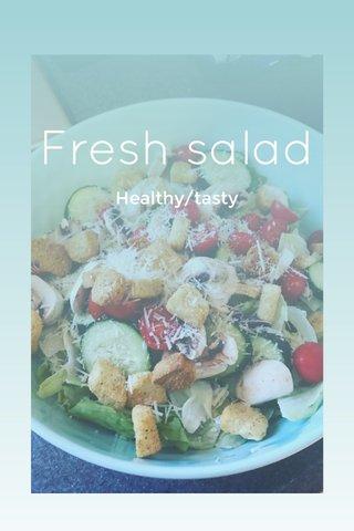 Fresh salad Healthy/tasty