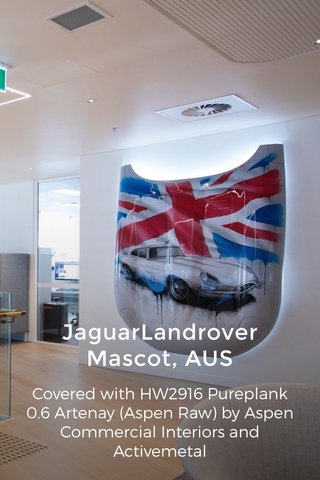 JaguarLandrover Mascot, AUS Covered with HW2916 Pureplank 0.6 Artenay (Aspen Raw) by Aspen Commercial Interiors and Activemetal
