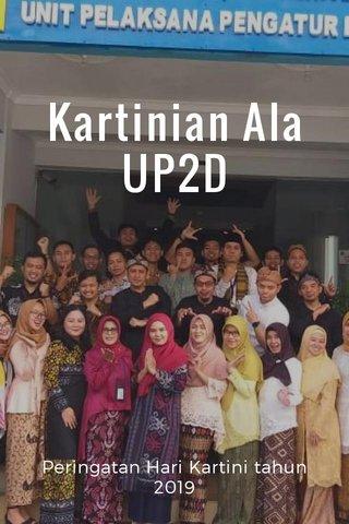 Kartinian Ala UP2D Peringatan Hari Kartini tahun 2019