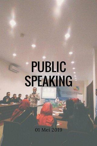 PUBLIC SPEAKING 01 Mei 2019