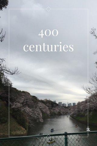 400 centuries