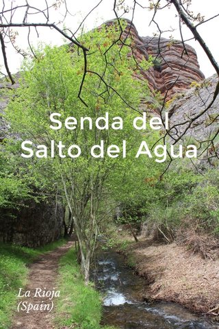 Senda del Salto del Agua La Rioja (Spain)