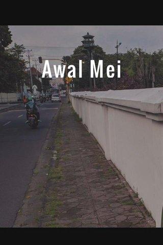 Awal Mei