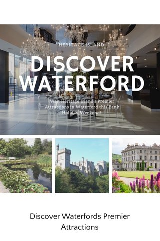 Discover Waterfords Premier Attractions