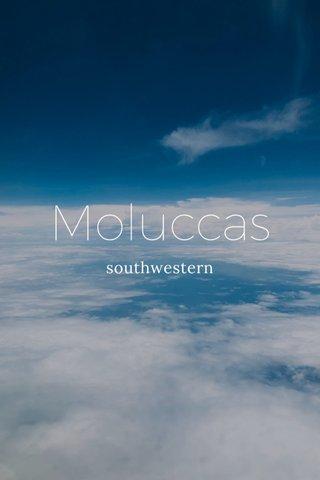 Moluccas southwestern