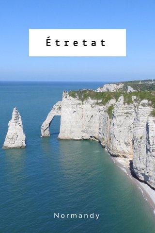 Étretat Normandy