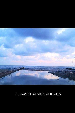 HUAWEI ATMOSPHERES