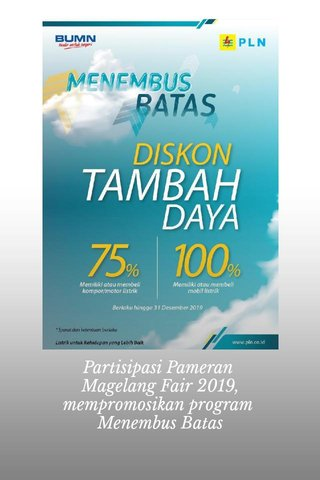 Partisipasi Pameran Magelang Fair 2019, mempromosikan program Menembus Batas