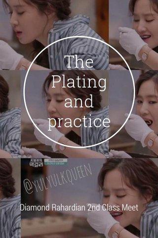 The Plating and practice Diamond Rahardian 2nd Class Meet