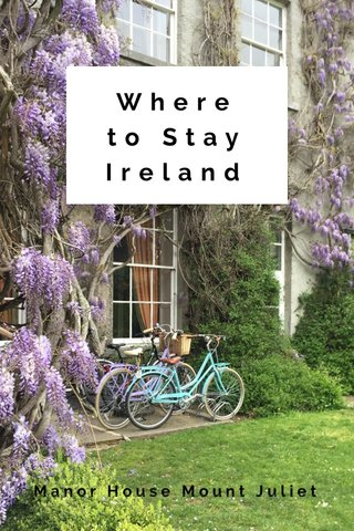 Where to Stay Ireland Manor House Mount Juliet