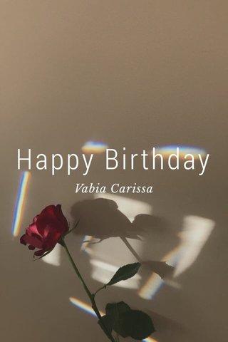 Happy Birthday Vabia Carissa