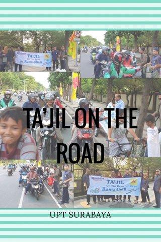 TA'JIL ON THE ROAD UPT SURABAYA