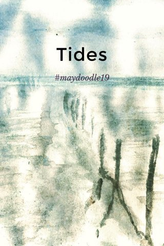 Tides #maydoodle19