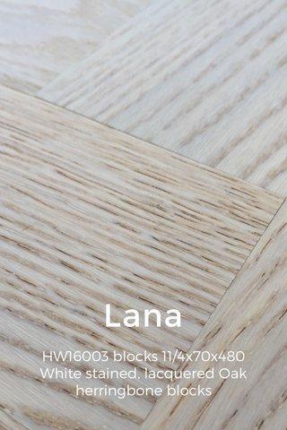 Lana HW16003 blocks 11/4x70x480 White stained, lacquered Oak herringbone blocks