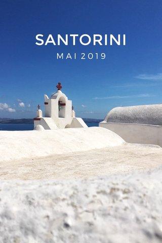 SANTORINI MAI 2019