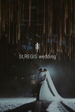 St,REGIS wedding