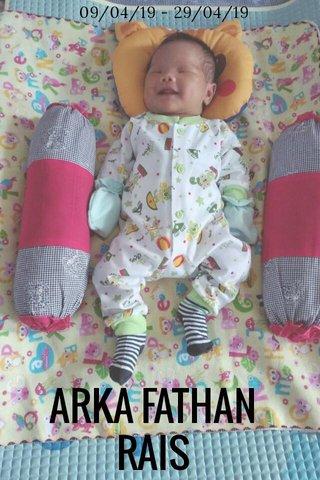ARKA FATHAN RAIS 09/04/19 - 29/04/19