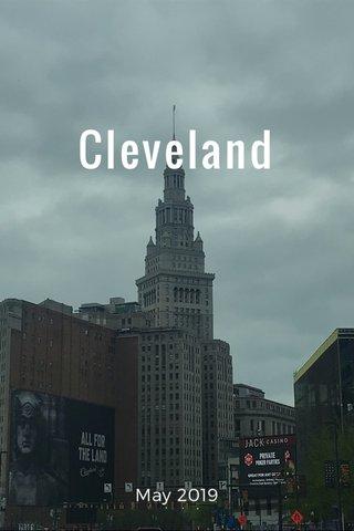Cleveland May 2019