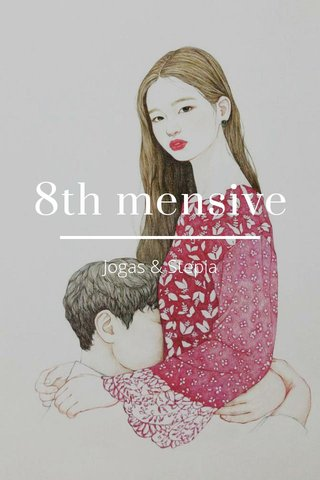 8th mensive Jogas & Stepia