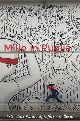 Millo in Puglia #streetart #millo #graffiti #stellerid