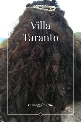 Villa Taranto 12 maggio 2019