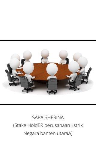 SAPA SHERINA (Stake HoldER perusahaan listrIk Negara banten utaraA)