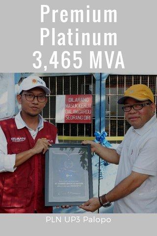 Premium Platinum 3,465 MVA PLN UP3 Palopo