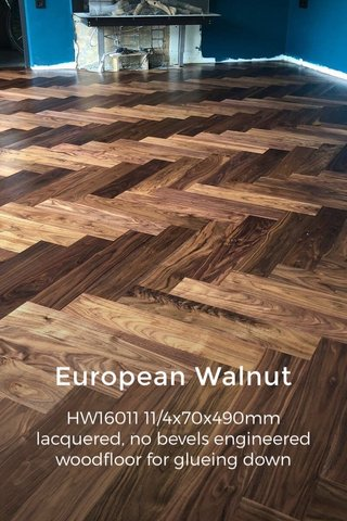 European Walnut HW16011 11/4x70x490mm lacquered, no bevels engineered woodfloor for glueing down