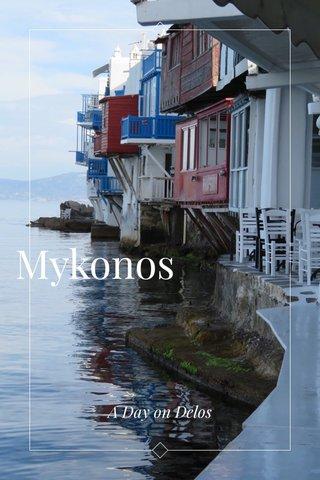 Mykonos A Day on Delos