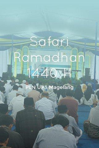 Safari Ramadhan 1440 H PLN UP3 Magelang