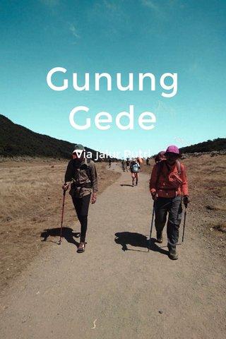 Gunung Gede Via jalur Putri