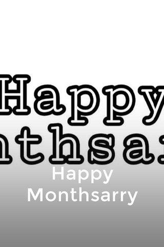 Happy Monthsarry