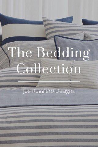 The Bedding Collection Joe Ruggiero Designs