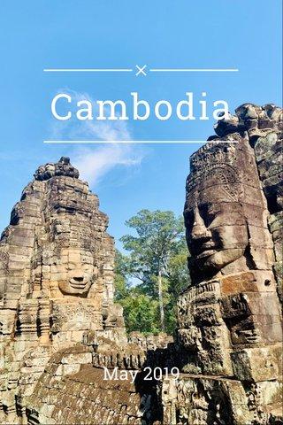 Cambodia May 2019