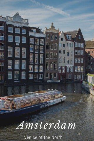 Amsterdam Venice of the North