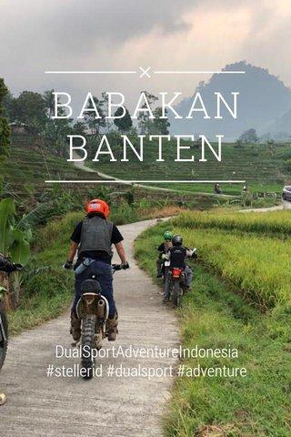 BABAKAN BANTEN DualSportAdventureIndonesia #stellerid #dualsport #adventure