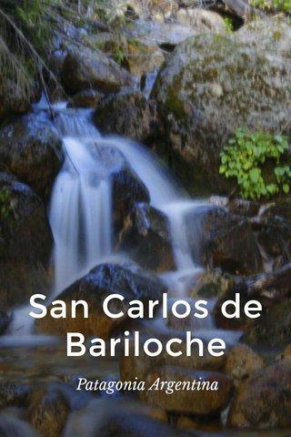 San Carlos de Bariloche Patagonia Argentina
