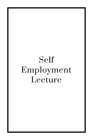 Self Employment Lecture