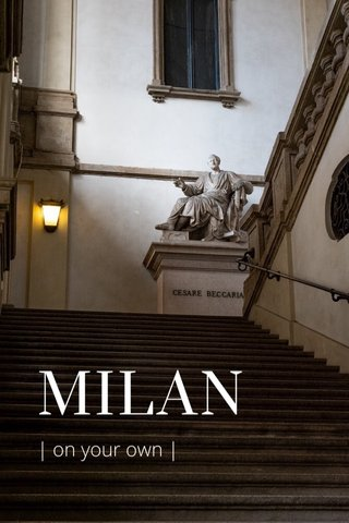 MILAN | on your own |