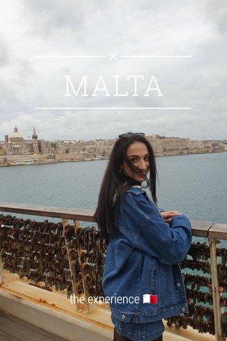MALTA the experience 🇲🇹
